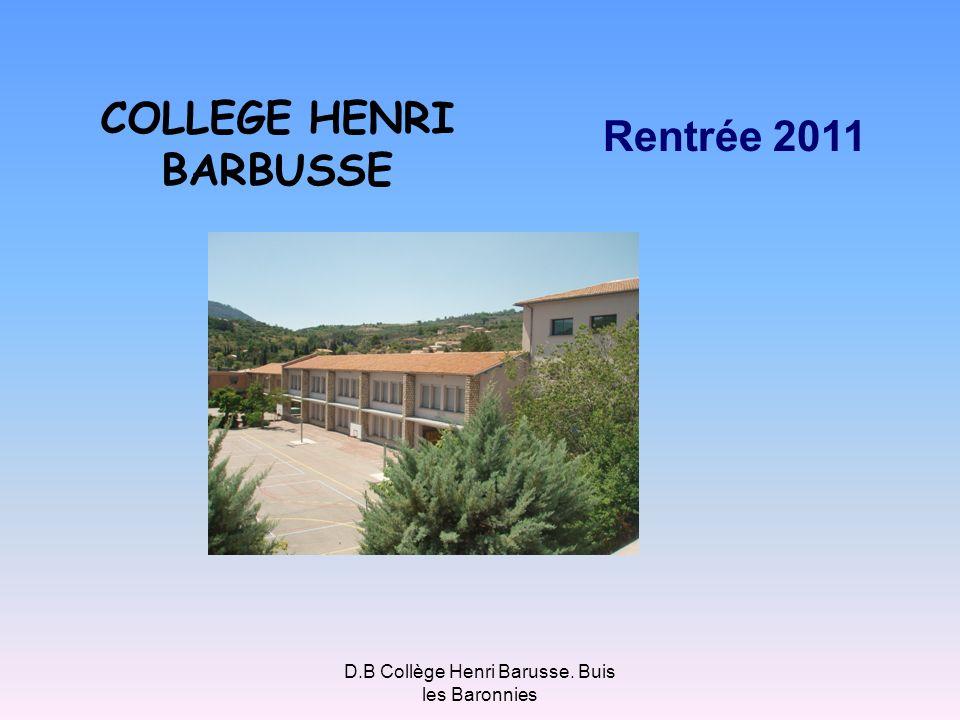 COLLEGE HENRI BARBUSSE Rentrée 2011