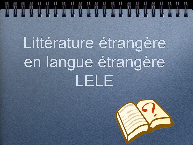 Littérature étrangère en langue étrangère LELE