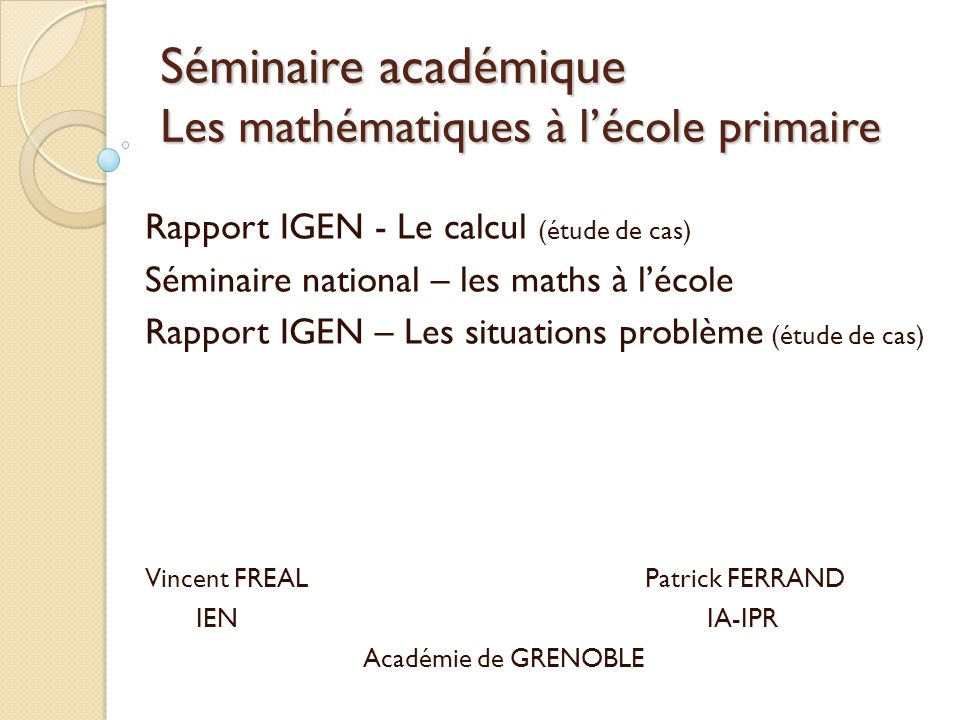 Séminaire académique Les mathématiques à l'école primaire
