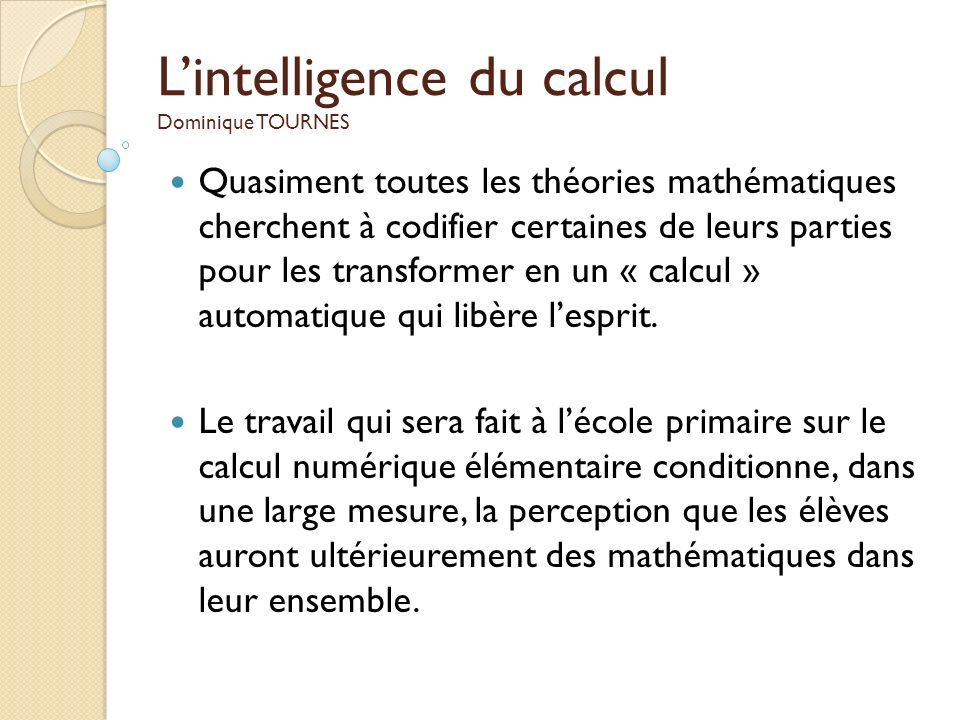 L'intelligence du calcul Dominique TOURNES