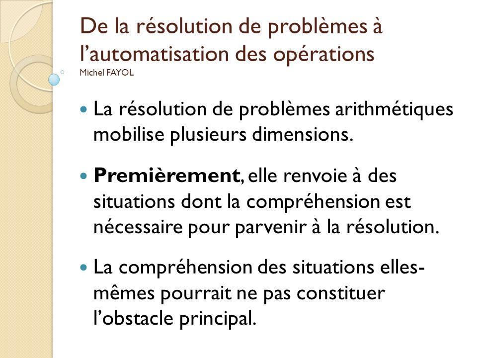 De la résolution de problèmes à l'automatisation des opérations Michel FAYOL