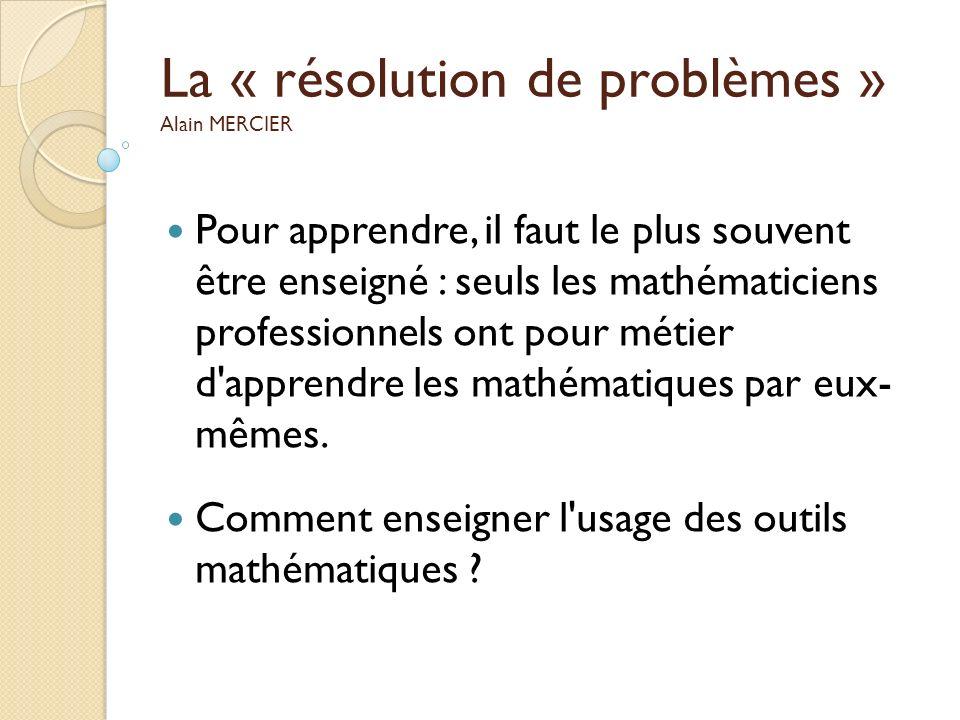 La « résolution de problèmes » Alain MERCIER