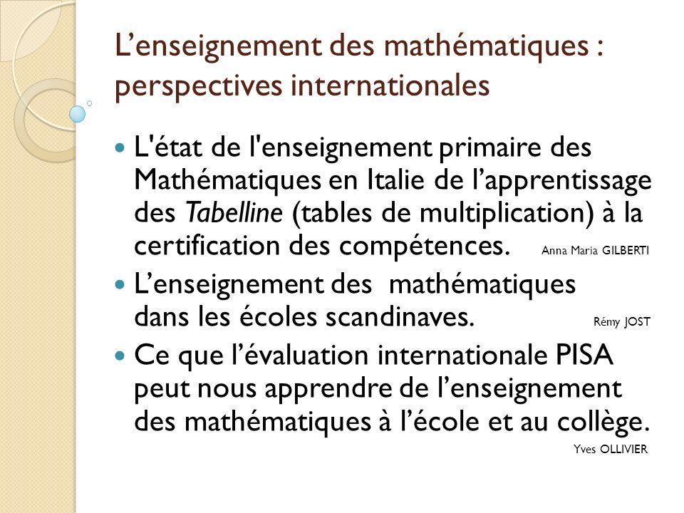 L'enseignement des mathématiques : perspectives internationales