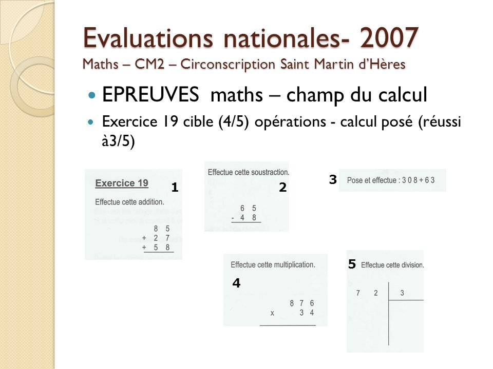 Evaluations nationales- 2007 Maths – CM2 – Circonscription Saint Martin d'Hères