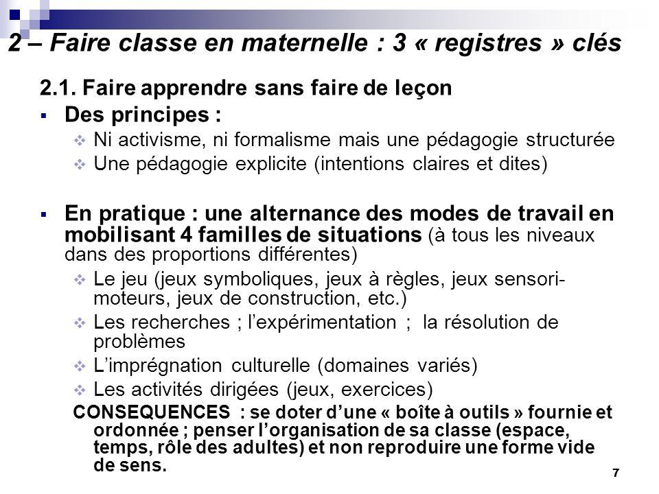 2 – Faire classe en maternelle : 3 « registres » clés