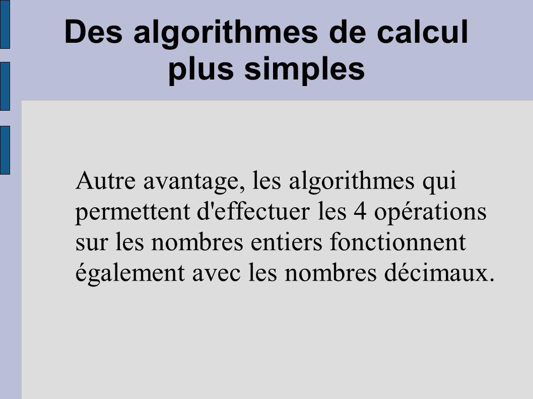 Des algorithmes de calcul plus simples