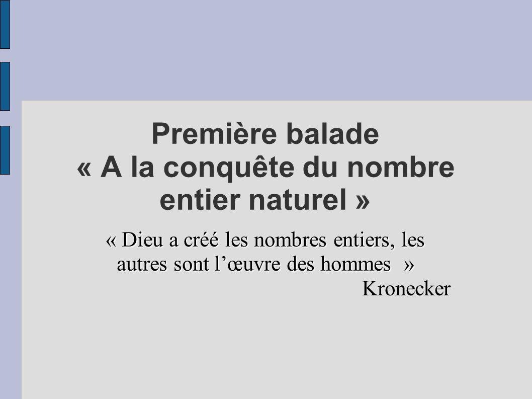 Première balade « A la conquête du nombre entier naturel »