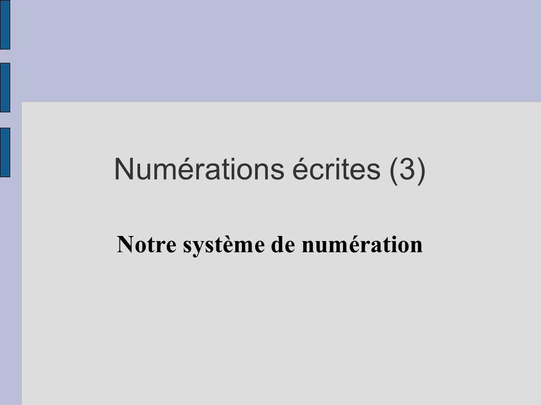 Numérations écrites (3)