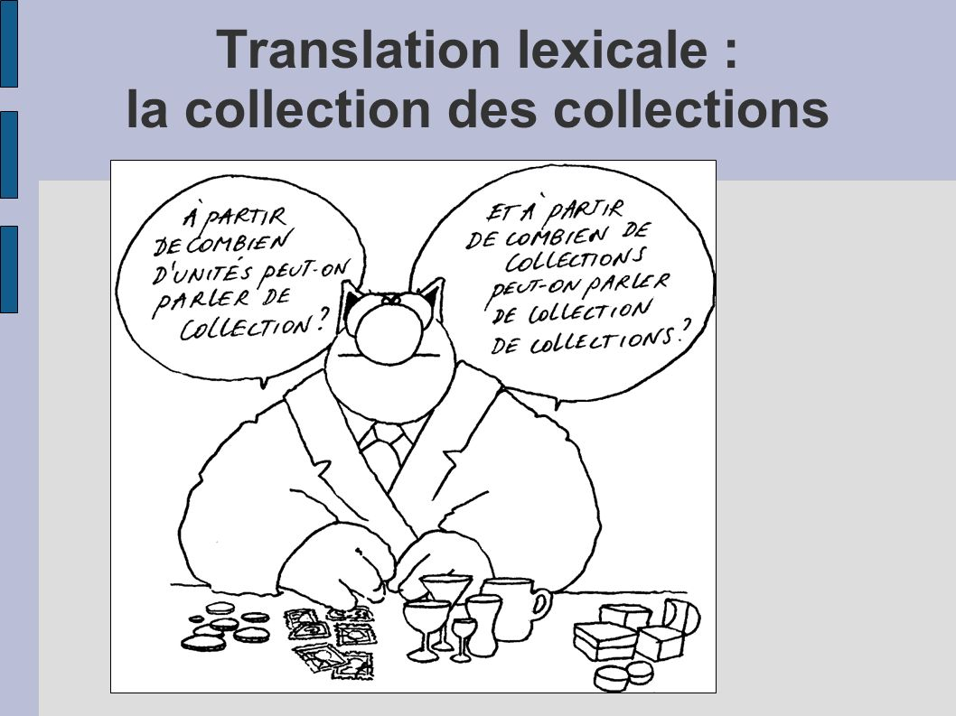 Translation lexicale : la collection des collections