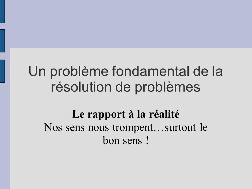 Un problème fondamental de la résolution de problèmes