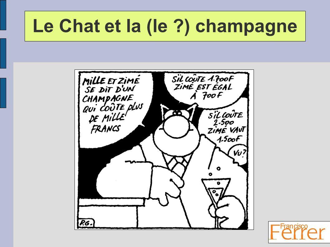 Le Chat et la (le ) champagne