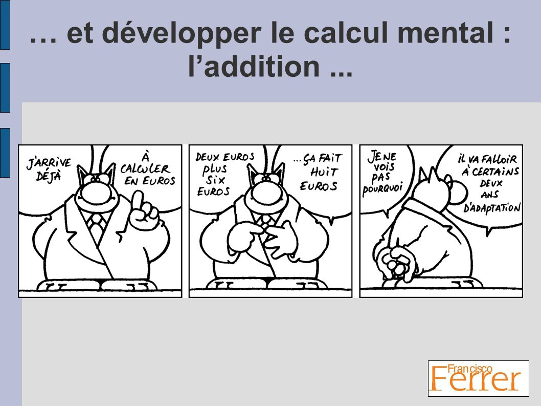 … et développer le calcul mental : l'addition ...