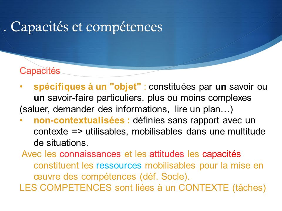 . Capacités et compétences