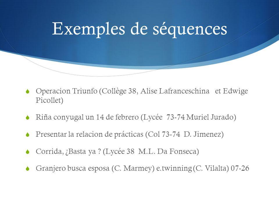 Exemples de séquences Operacion Triunfo (Collège 38, Alise Lafranceschina et Edwige Picollet)