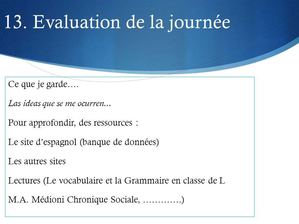 13. Evaluation de la journée