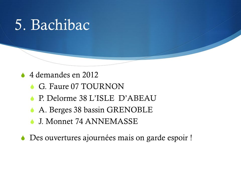 5. Bachibac 4 demandes en 2012 G. Faure 07 TOURNON