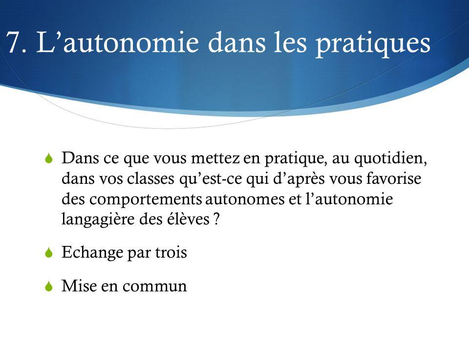 7. L'autonomie dans les pratiques