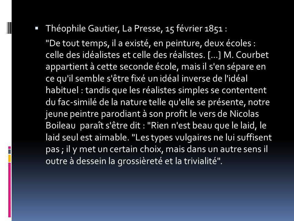 Théophile Gautier, La Presse, 15 février 1851 :