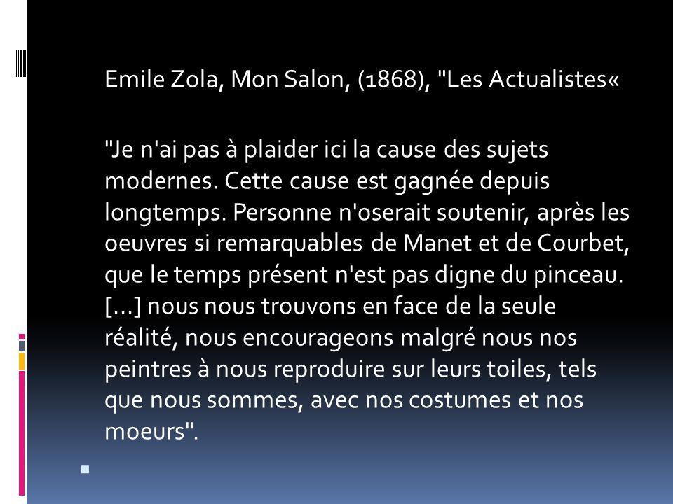 Emile Zola, Mon Salon, (1868), Les Actualistes«