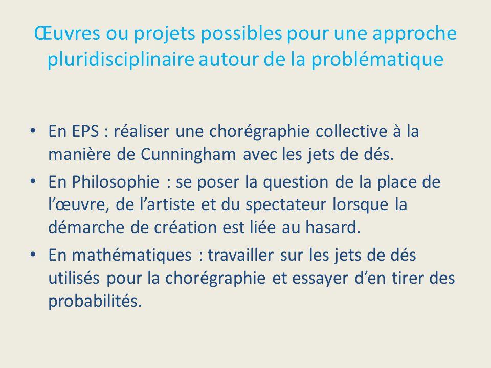 Œuvres ou projets possibles pour une approche pluridisciplinaire autour de la problématique