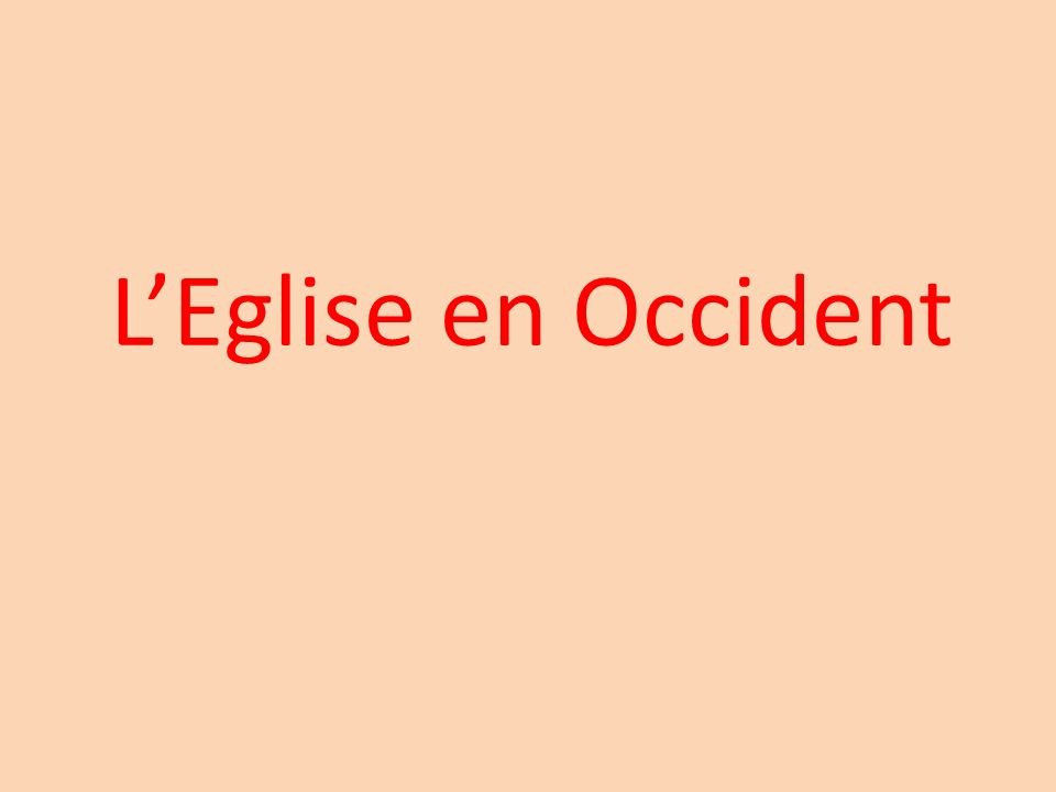 L'Eglise en Occident