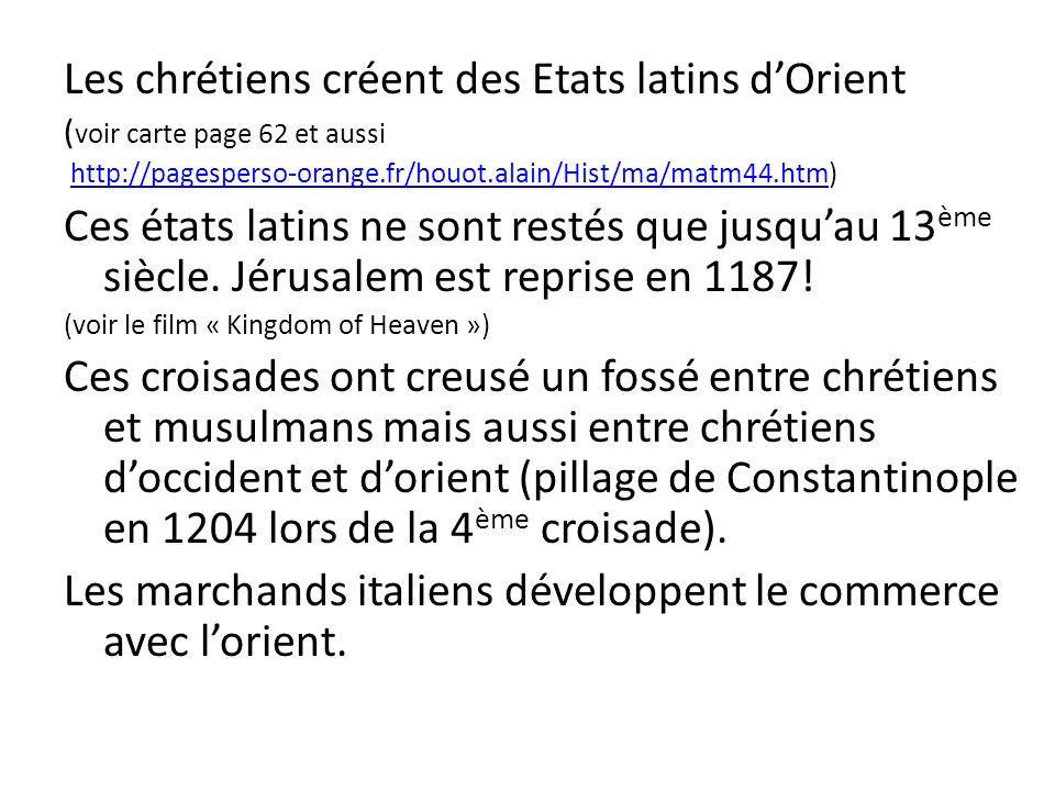 Les chrétiens créent des Etats latins d'Orient