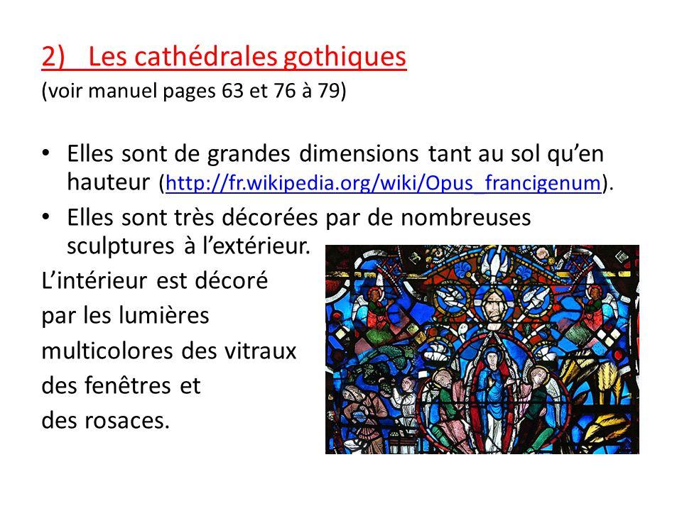 2)_ Les cathédrales gothiques