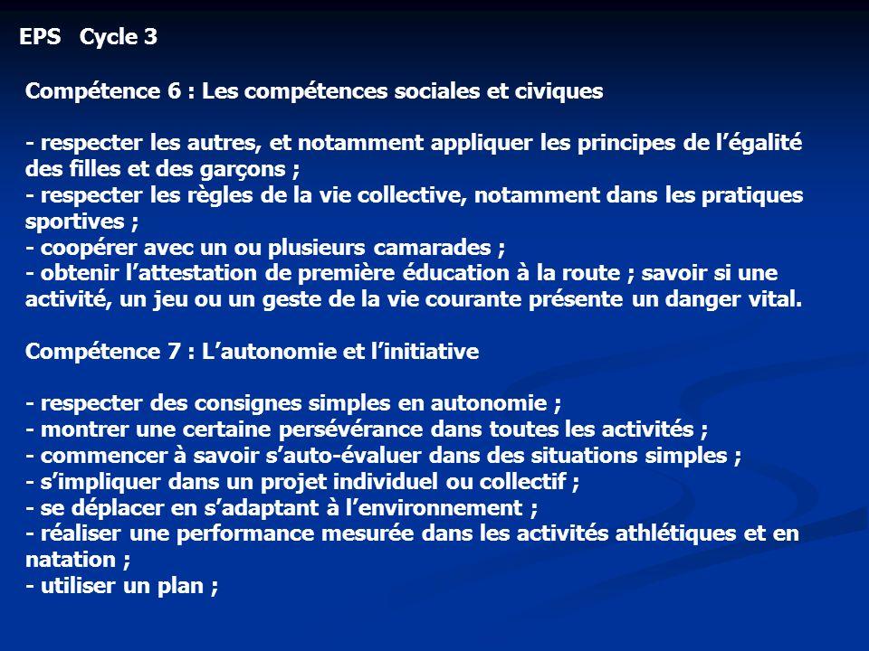 EPS Cycle 3 Compétence 6 : Les compétences sociales et civiques.