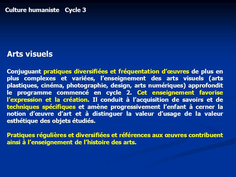 Arts visuels Culture humaniste Cycle 3