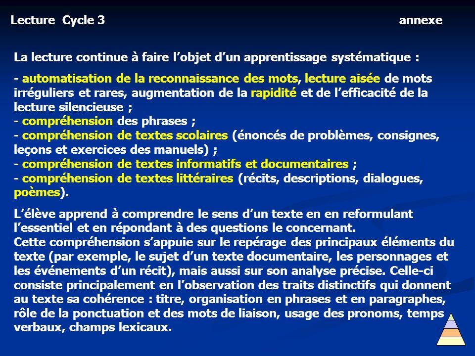 Lecture Cycle 3 annexe. La lecture continue à faire l'objet d'un apprentissage systématique :