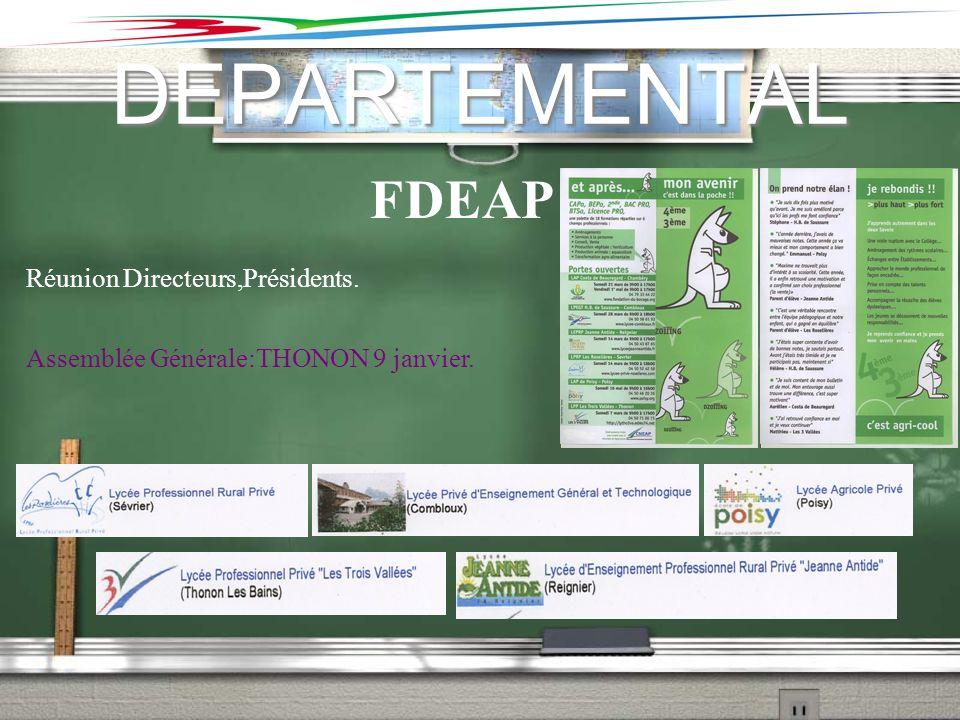 DEPARTEMENTAL FDEAP Réunion Directeurs,Présidents.