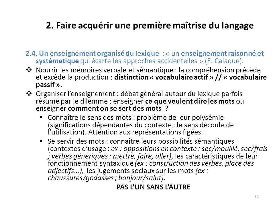 2. Faire acquérir une première maîtrise du langage