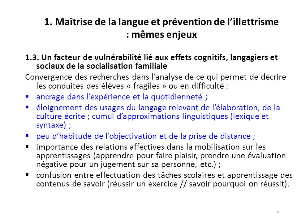 1. Maîtrise de la langue et prévention de l'illettrisme : mêmes enjeux
