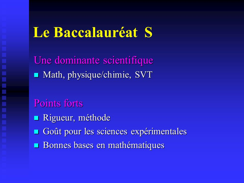 Le Baccalauréat S Une dominante scientifique Points forts