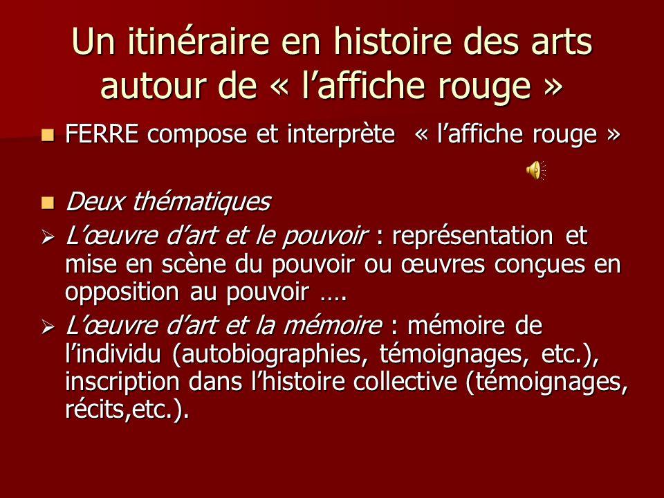 Un itinéraire en histoire des arts autour de « l'affiche rouge »