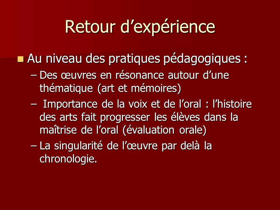Retour d'expérience Au niveau des pratiques pédagogiques :