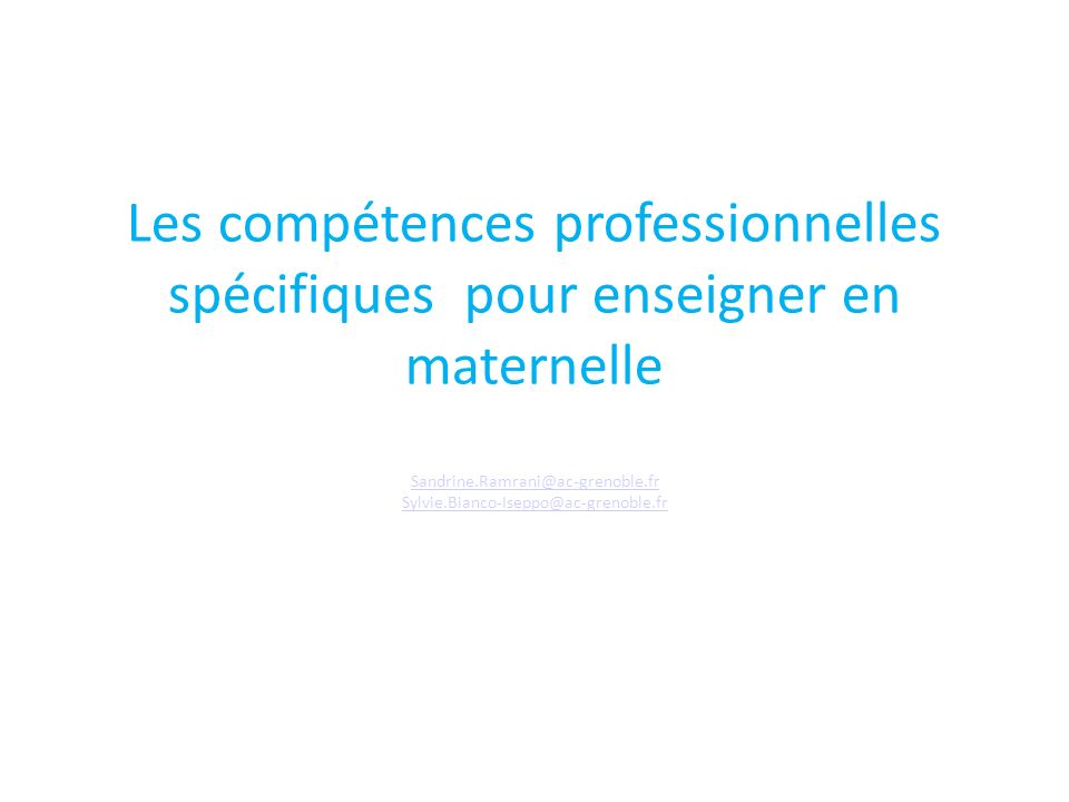 Les compétences professionnelles spécifiques pour enseigner en maternelle