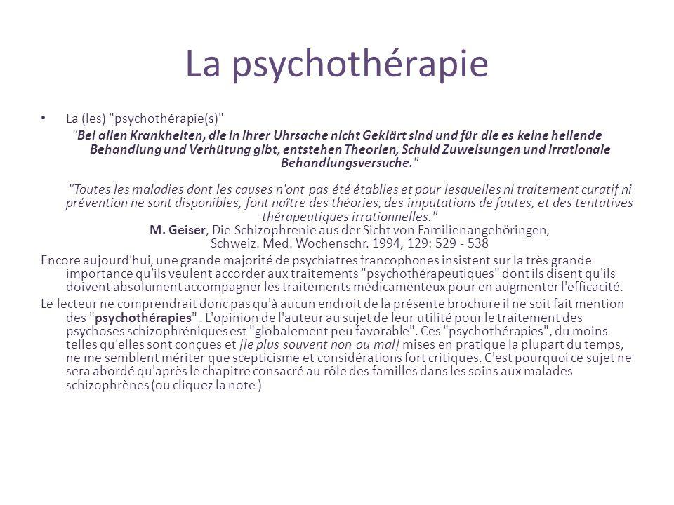 La psychothérapie La (les) psychothérapie(s)