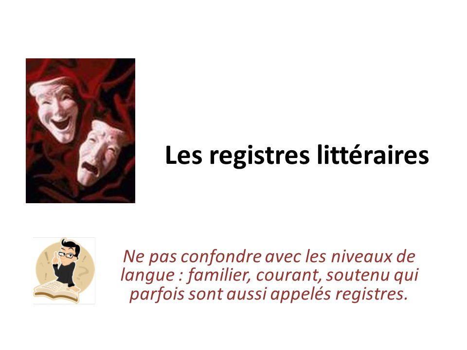 Les registres littéraires
