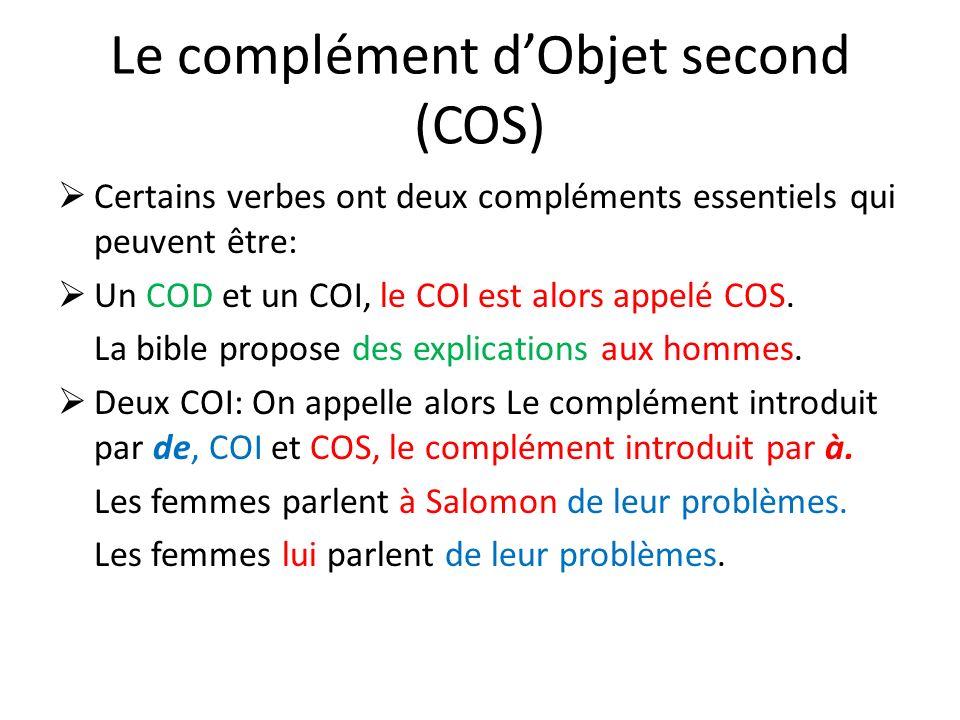 Le complément d'Objet second (COS)