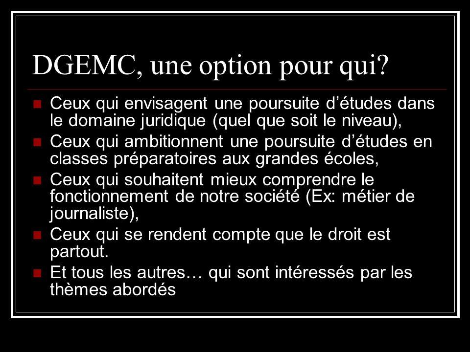 DGEMC, une option pour qui