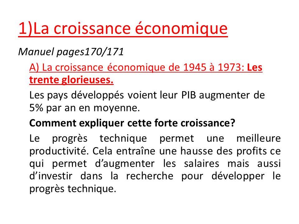 1)La croissance économique