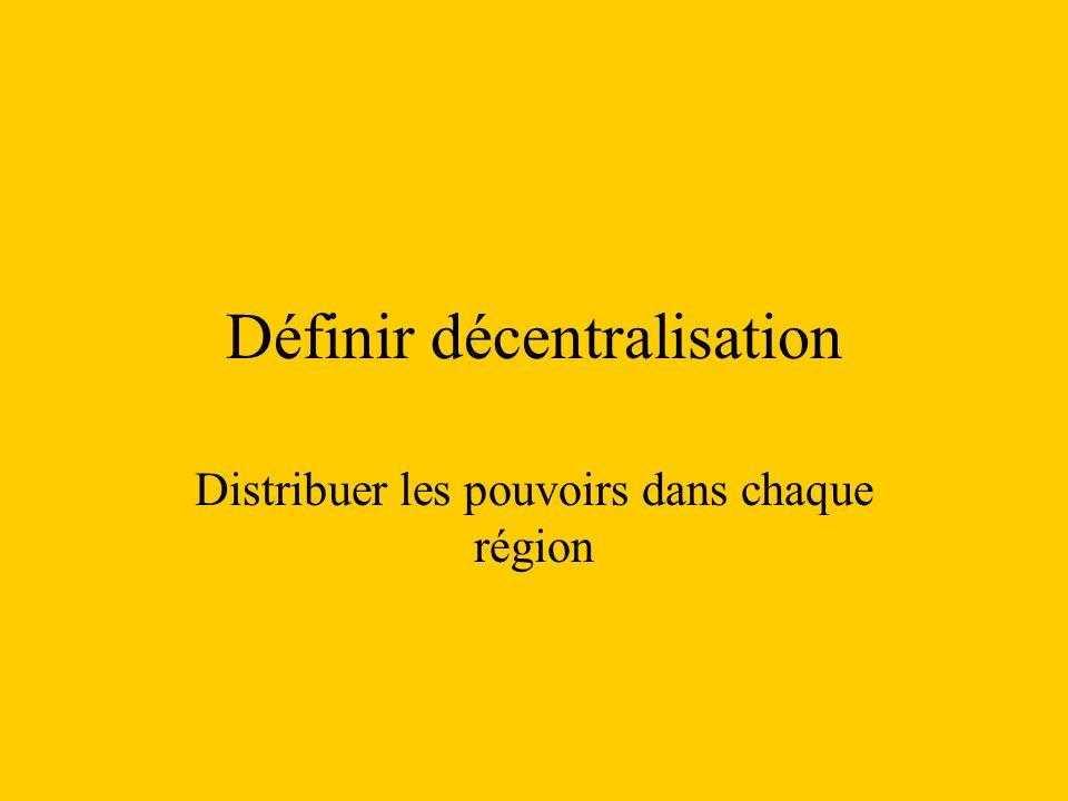 Définir décentralisation