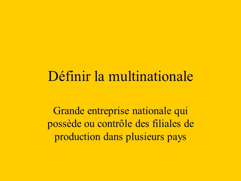 Définir la multinationale