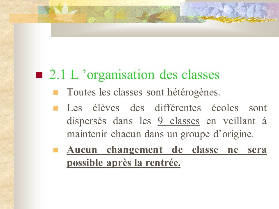 2.1 L 'organisation des classes