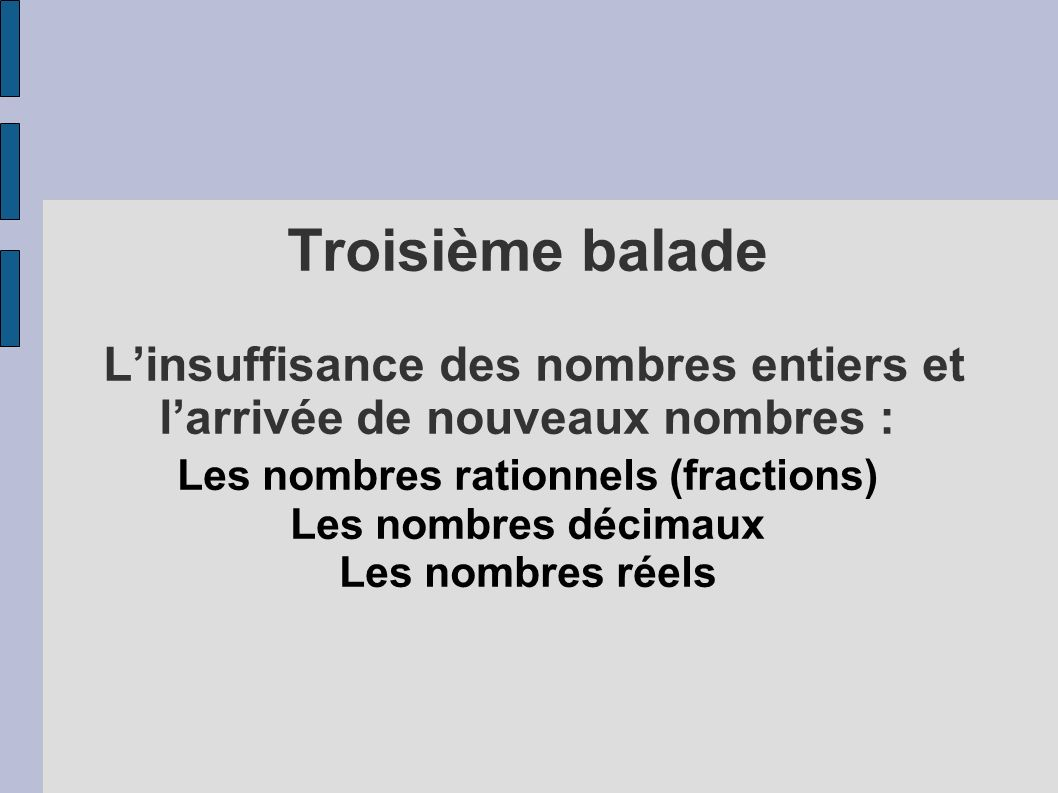 Les nombres rationnels (fractions)