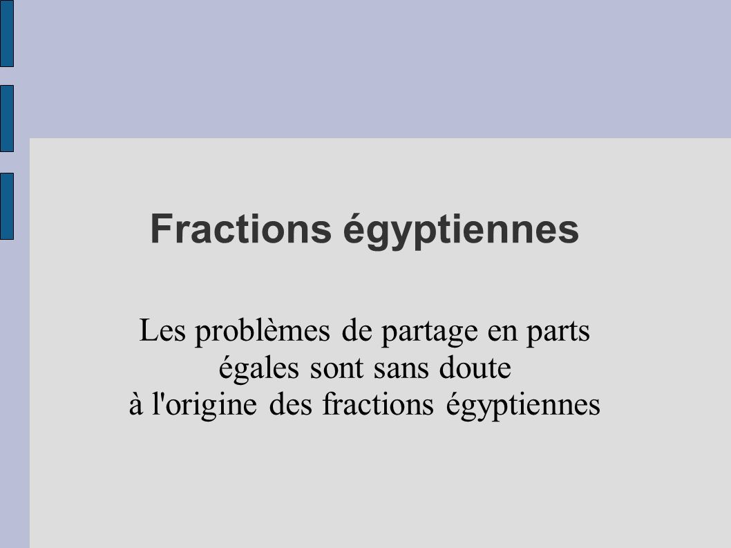 Fractions égyptiennes