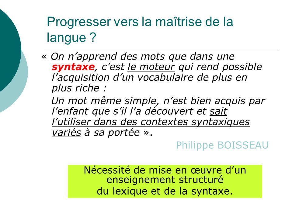 Progresser vers la maîtrise de la langue