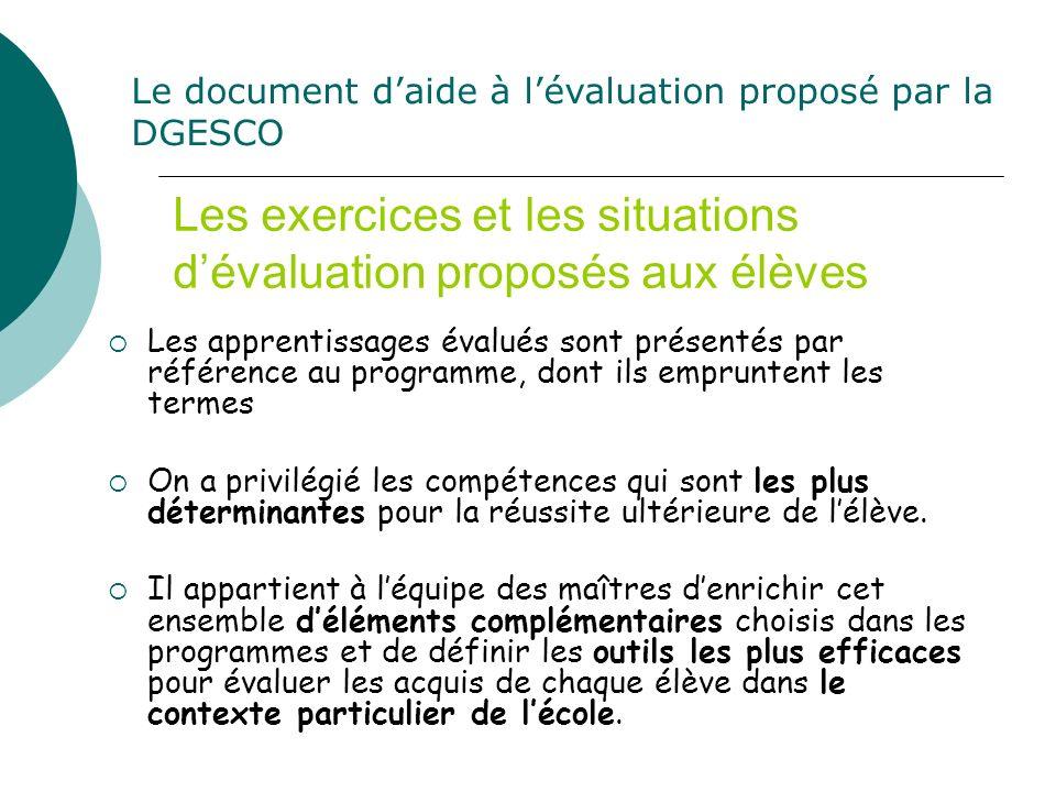 Les exercices et les situations d'évaluation proposés aux élèves