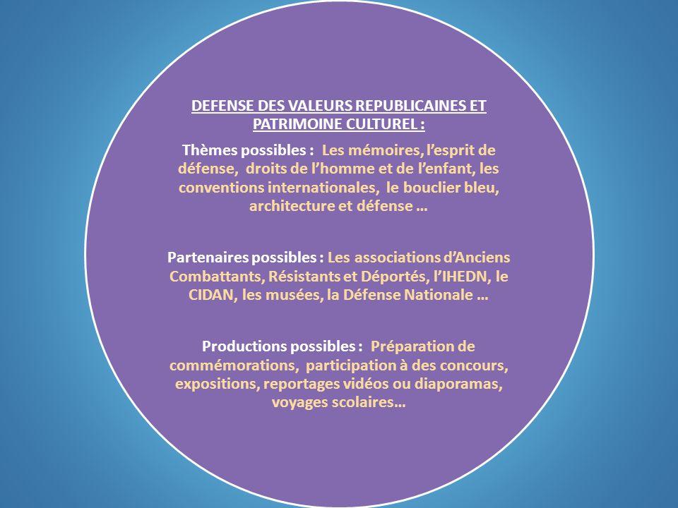 DEFENSE DES VALEURS REPUBLICAINES ET PATRIMOINE CULTUREL :